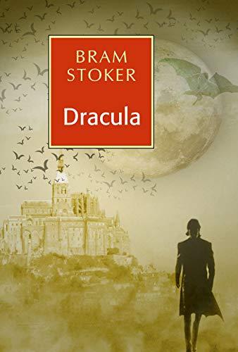 Dracula: Bram~ Stoker