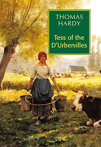 Tess of the D`Urbervilles: Thomas Hardy