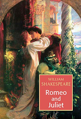 Romeo and Juliet: William Shakespeare