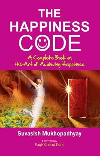9788124801567: The Happiness Code : A Complete Book on the Art of Achieving Happiness