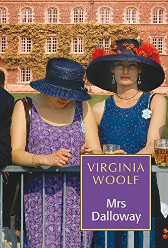 Mrs Dalloway: Virginia Woolf