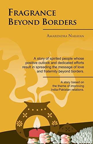 Fragrance Beyond Borders: Amarendra Narayan