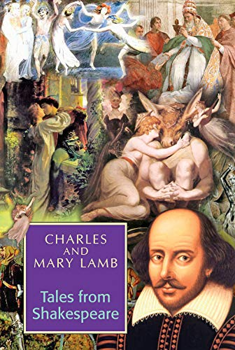 Tales from Shakespeare: Charles,Mary Lamb