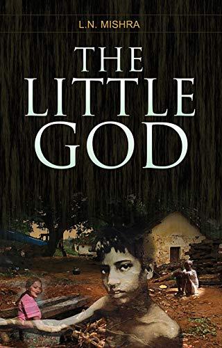 The Little God: L.N. Mishra