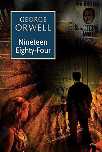 Nineteen Eighty-four: Orwell George