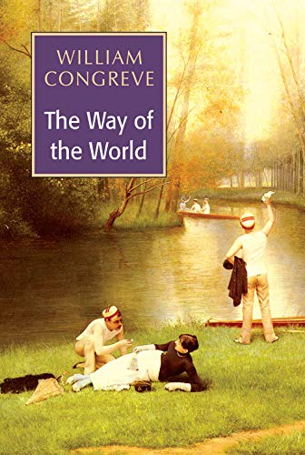The Way of the World: William Congreve