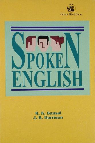 Spoken English: J.B. Harrison,R.K. Bansal