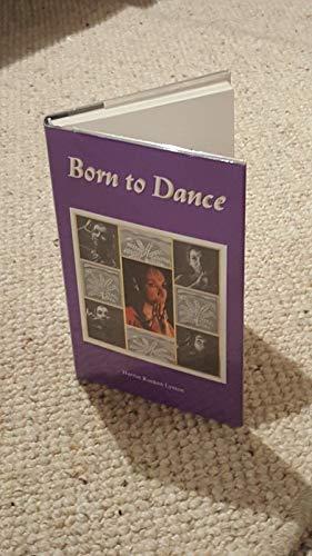 Born to Dance: Lynton, Harriet Ronken