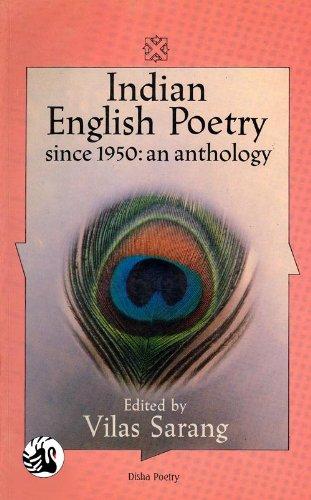 Indian English Poetry Since 1950 : an: Vilas Sarang (Ed.)