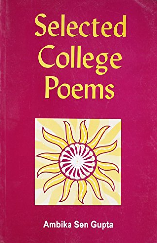 Selected College Poems: A. Sengupta (Ed.)