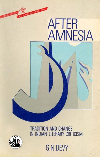 9788125004202: After amnesia: Tradition and change in Indian literary criticism