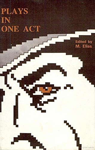 Plays in One Act: M. Elias (Ed.)