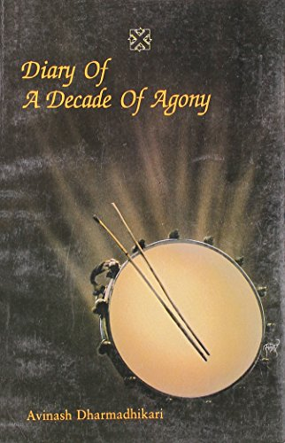 9788125008217: Diary of a Decade of Agony