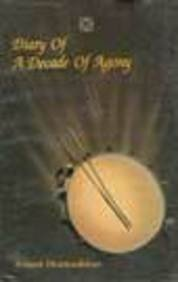 9788125008224: Diary of a decade of agony