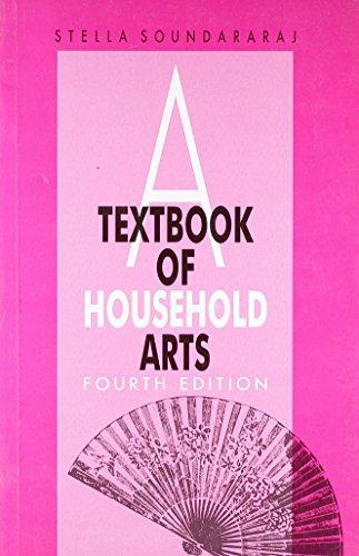 A Textbook of Household Arts (Fourth Edition): S. Soundararaj