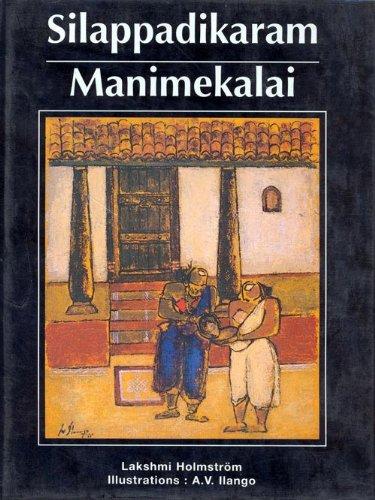 Silappadikaram Manimekalai: Lakshmi Holmstrom