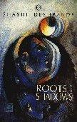 9788125010685: Rotts and Shadows