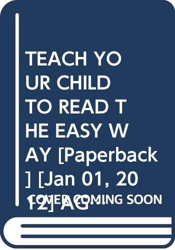 TEACH YOUR CHILD TO READ THE EASY: AGNELOE COELHO