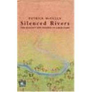 9788125011873: Silenced Rivers: The Ecology and Politics of Large Dams