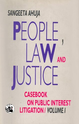 People, Law and Justice: Casebook on Public