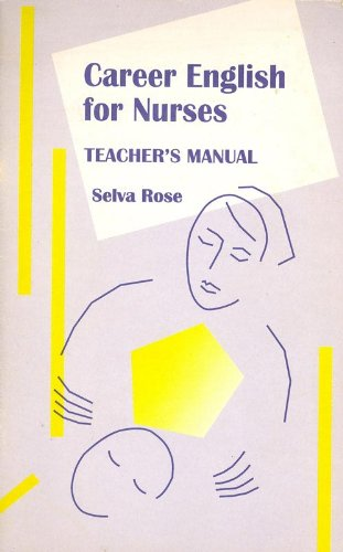 9788125012092: Career English for Nurses: Teacher's Manual