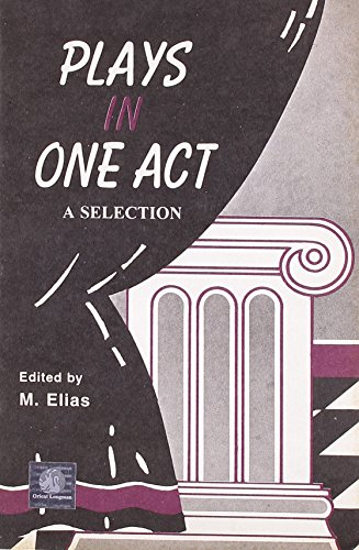 PLAYS IN ONE ACT - A SELECTION(ABRIDGED: ELIAS.M