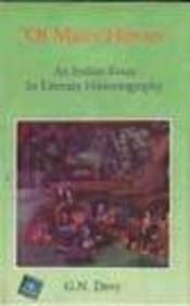 of many heroes an n essay in literary historiography by of many heroes an n essay in literary historiography g n devy