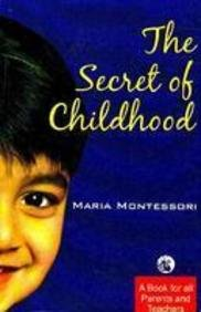 The Secret of Childhood (8125014551) by Maria Montessori