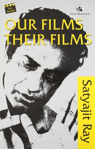 9788125015659: Our Films Their Films