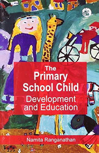 9788125015710: Primary School Child, The: Development and Education