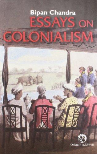 Essays on Colonialism: Bipan Chandra