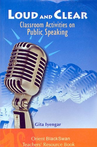 9788125016663: Loud and Clear Classroom Activities on Public Speaking