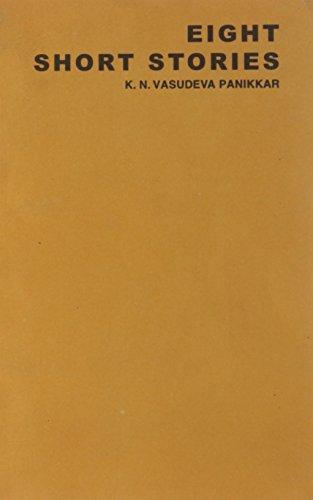 Eight Short Stories: K.N. Vasudeva Panikkar (Ed.)