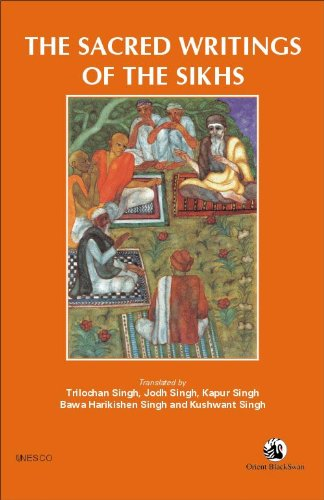 THE SACRED WRITINGS OF THE SIKHS: Singh, Trilochan, et