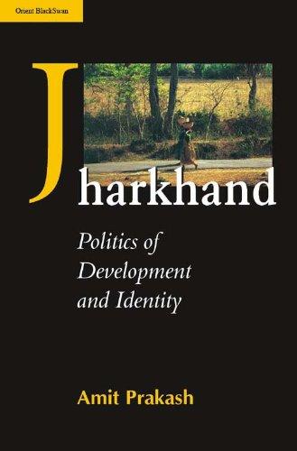 9788125018995: Jharkhand: Politics of Development and Identity