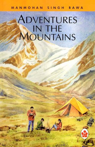 Adventure in the Mountains: M.S. Bawa
