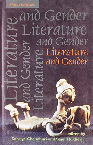 Literature and Gender: Essays for Jasodhara Bagchi: Supriya Chaudhuri & Sajni Mukerji (Eds)