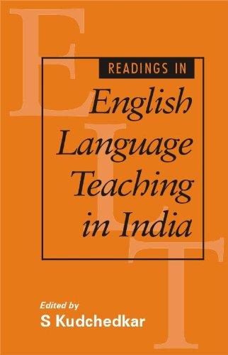 Readings in English Language Teaching in India: S Kudchedkar (ed.)