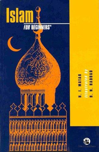 Islam for Beginners: N.I. Matar