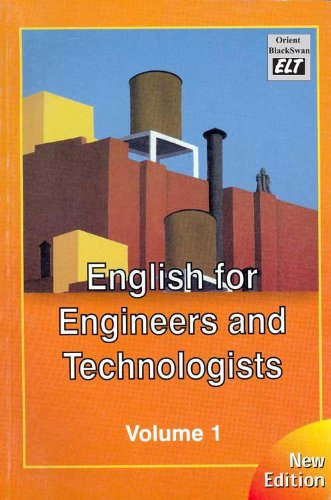 English for Engineers and Technologists, Vol. I (Revised Edition): Orient BlakSwan