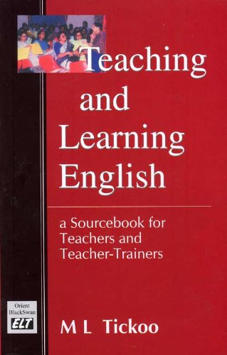 Teaching and Learning English (Paperback): M. L. Tickoo