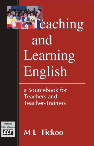 Teaching and Learing English(Hb)A Sourcebook: Tickoo,Dr.M.L