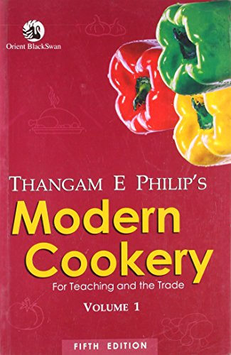Modern Cookery for Teaching and the Trade,: Thangam E. Philip