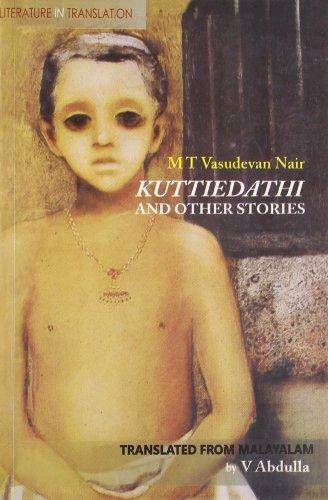 Kuttiedathi and Other Stories: M T Vasudevan Nair