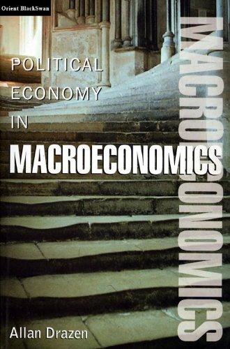 9788125026204: Political Economy in Macroeconomics [Paperback] by Allan Drazen