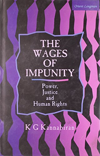 9788125026389: Wages of Impunity: Power, Justice and Human Rights