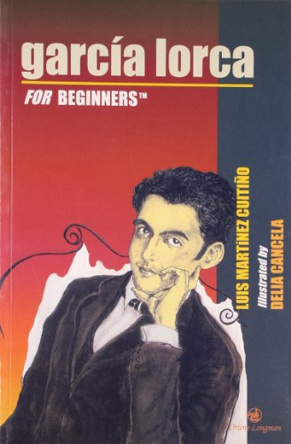 Garcia Lorca for Beginners: Luis Martinez Cuitino