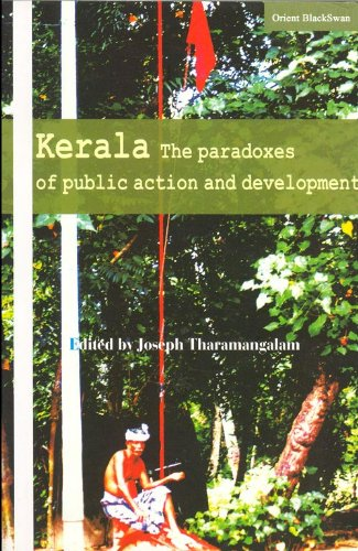 Kearala: The Paradoxes of Public Action and Development: Joseph Tharamangalam (ed.)