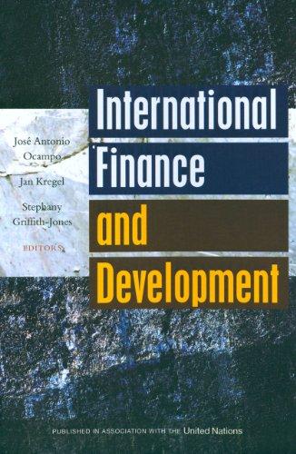 International Finance and Development: Jose Antonio Ocampo;