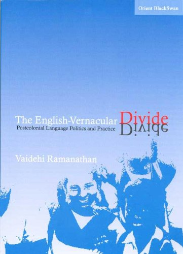 9788125030720: The English-Vernacular Divide: Postcolonial Language Politics and Practice